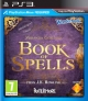 Book of Spells for PS3 Walkthrough, FAQs and Guide on Gamewise.co