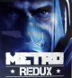 Metro: Redux Wiki on Gamewise.co