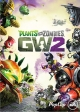 Plants vs. Zombies: Garden Warfare 2 for XOne Walkthrough, FAQs and Guide on Gamewise.co